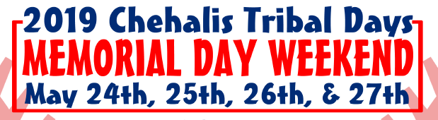 Save the Dates / 2019 Chehalis Tribal Days